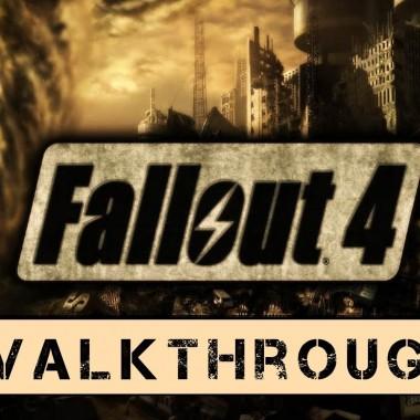 Fallout 4 walkthrough